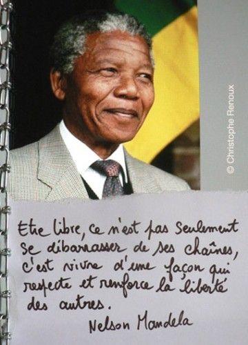 Etre libre Nelson Mandela