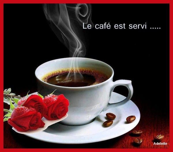 Le café est servi....
