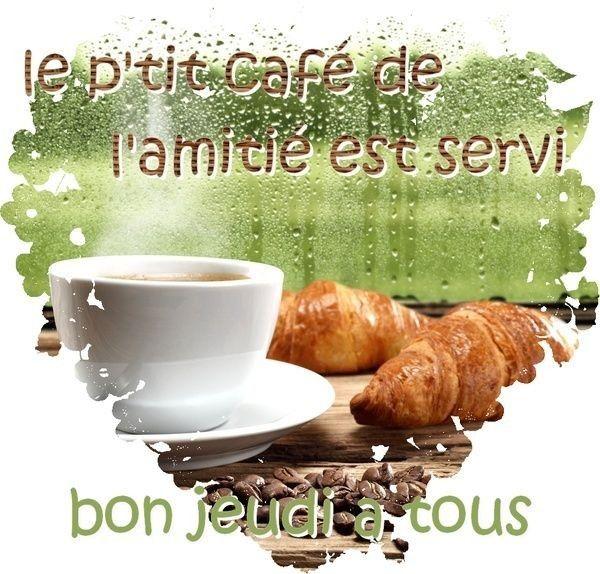 """Résultat de recherche d'images pour """"bon jeudi café"""""""
